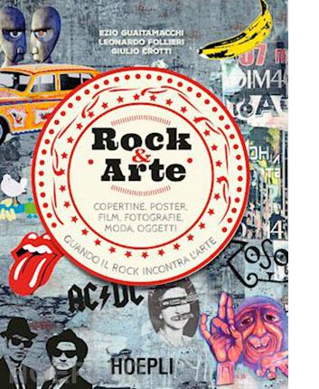 """ROCK&ARTE"": copertina del libro Hoepli"
