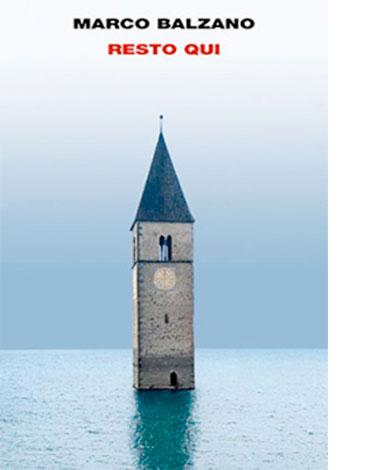 """La copertina del libro """"Resto Qui"""" di Marco Balzano (Einaudi)"""