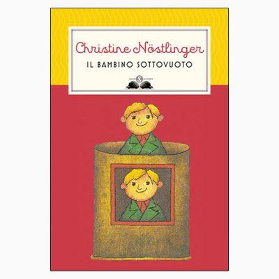 """La copertina de """"Il bambino sottovuoto"""", libro scritto da Christine Nöstlingere pubblicato da Salani Editore"""