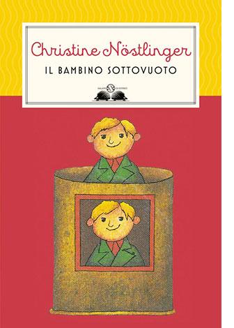 """La copertina de """"Il bambino sottovuoto"""" di Christine Nöstlinger (Salani Editore)"""