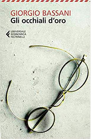 """La copertina de """"Gli occhiali d'oro"""" di Giorgio Bassani (Feltrinelli)"""