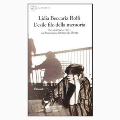 """La copertina di """"L'esile filo della memoria"""" di Lidia Beccaria Rolfi, pubblicato da Einaudi"""