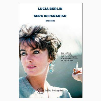 """La copertina di """"Sera in paradiso"""" di Lucia Berlin, libro pubblicato da Bollati Boringhieri"""