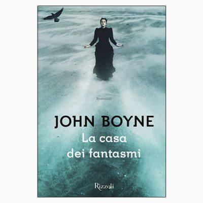 """La copertina de """"La casa dei fantasmi"""", libro scritto da John Boyne e pubblicato da Rizzoli"""