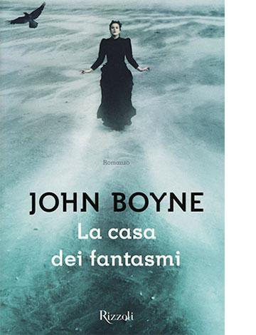 "La copertina de ""La casa dei fantasmi"" di John Boyne (Rizzoli)"