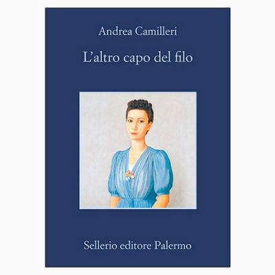 """La copertina de """"L'altro capo del filo"""", libro scritto da Andrea Camilleri e pubblicato da Sellerio"""