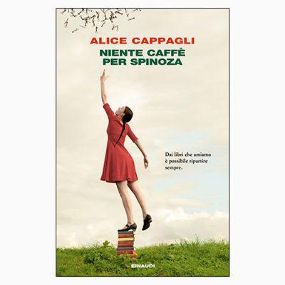 """La copertina di """"Niente caffè per Spinoza"""", libro scritto da Alice Cappagli e pubblicato da Einaudi"""
