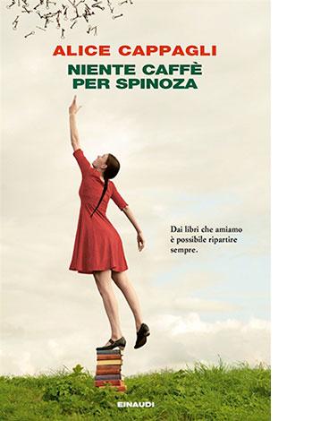 """La copertina di """"Niente caffè per Spinoza"""" di Alice Cappagli"""