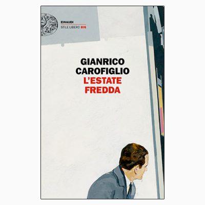 """La coperina de """"L'estate fredda"""", libro scritto da Gianrico Carofiglio e pubblicato da Einaudi"""
