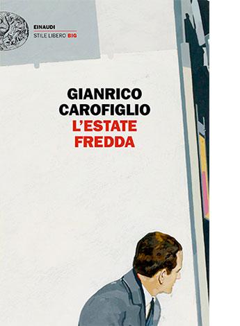 """La copertina de """"L'estate fredda"""" di Gianrico Carofiglio (Einaudi)"""