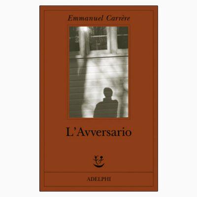 """La copertina de """"L'Avversario"""", libro scritto da Emmanuel Carrère e pubblicato da Adelphi"""