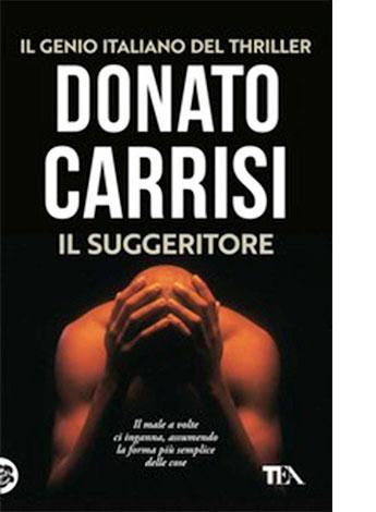 """La copertina de """"Il suggeritore"""" di Donato Carrisi (Tea)"""