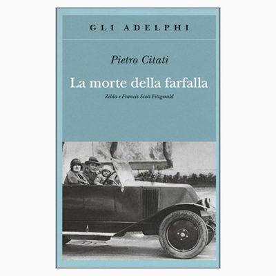 """""""LA MORTE DELLA FARFALLA"""" DI PIETRO CITATI"""
