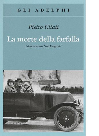 """La copertina de """"La morte della farfalla"""" di Pietro Citati (Adelphi)"""