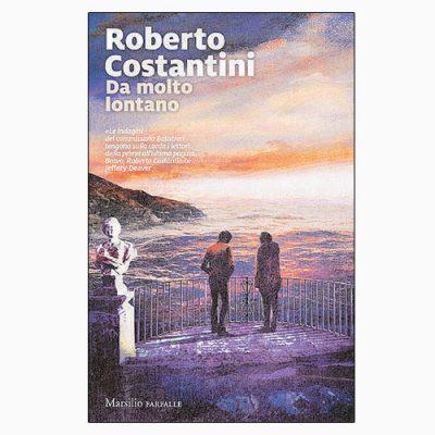"""La copertina di """"Da molto lontano"""", libro di Roberto Costantini pubblicato dalla casa editrice Marsilio"""