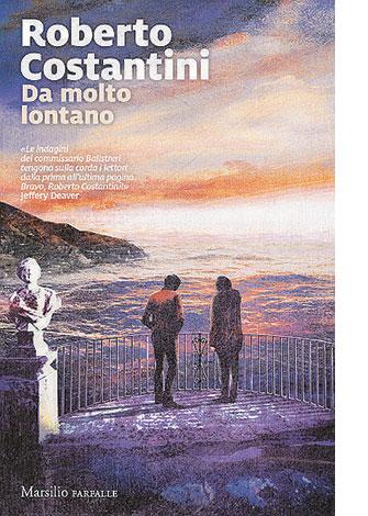 """La copertina di """"Da molto lontano"""" di Roberto Costantini (Marsilio)"""