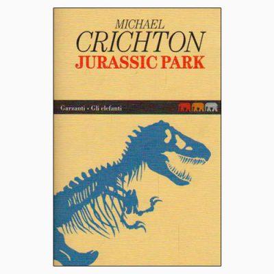 """La copertina di """"Jurassic Park"""", libro scritto da Michael Crichton e pubblicato da Garzanti"""