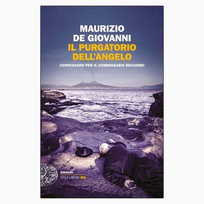 """La copertina di """"Il purgatorio dell'angelo"""" di Maurizio De Giovanni, pubblicato da Einaudi"""