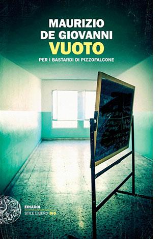 """La copertina di """"Vuoto"""" di Maurizio de Giovanni (Einaudi)"""