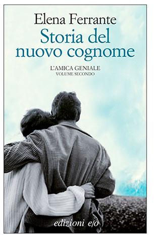 """La copertina di """"Storia del nuovo cognome"""" di Elena Ferrante (edizioni e/o)"""