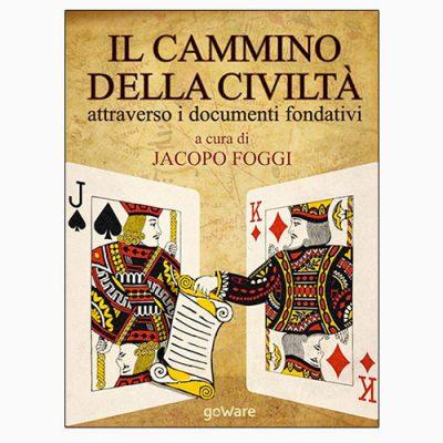 """La copertina de """"Il cammino della civiltà"""", testo curato da Jacopo Foggi e pubblicato da goWare"""