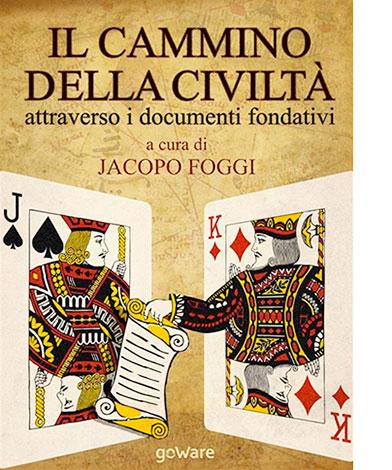 """La copertina de """"Il cammino della civiltà"""" di Jacopo Foggi (geWare)"""