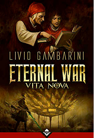 "La copertina di ""Eternal War. Vita Nova"" di Livio Gambarini (Acheron Books)"