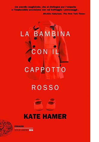 """La copertina de """"La bambina con il cappotto rosso"""" di Kate Hamer (Einaudi)"""