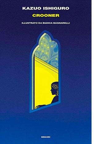 "La copertina di ""Crooner"" di Kazuo Ishiguro (Einaudi)"