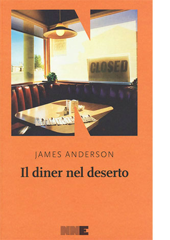 """La copertina de """"Il diner nel deserto"""" di James Anderson (NN Editore)"""