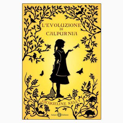 """La copertina de """"L'evoluzione di Calpurnia"""" di Jacqueline Kelly (Salani Editore)"""