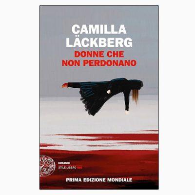 """La copertina di """"Donne che non perdonano"""", scritto da Camilla Läckberg e pubblicato da Einaudi"""
