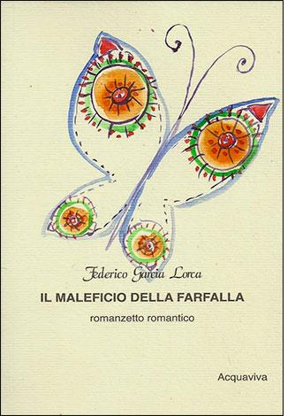 """La copertina de """"Il maleficio della farfalla"""" di Federico García Lorca"""
