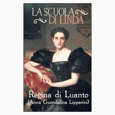 """""""LA SCUOLA DI LINDA"""" DI REGINA DI LUANTO"""