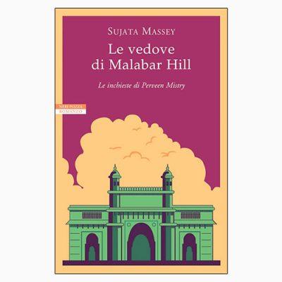 """Il libro """"Le vedove di Malabar Hill"""" di Sujata Massey, pubblicato da Neri Pozza"""