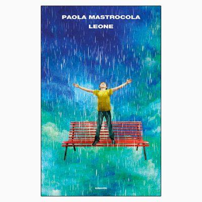 """La copertina di """"Leone"""", libro di Paola Mastrocola pubblicato da Einaudi"""