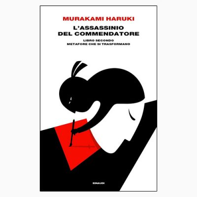 """L'ASSASSINIO DEL COMMENDATORE. LIBRO SECONDO"" DI MURAKAMI HARUKI"