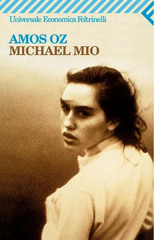 """La copertina di """"Michael Mio"""" di Amos Oz (Feltrinelli)"""