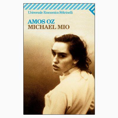 """La copertina del libro """"Michael Mio"""", libro scritto da Amos Oz e pubblicato da Feltrinelli"""