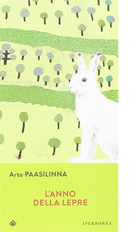 """La copertina de """"L'anno della lepre"""" di Arto Paasilinna (Iperborea)"""