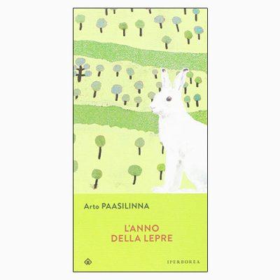 """La copertina de """"L'anno della lepre"""", libro scritto da Arto Paasilinna e pubblicato da Ipeerborea"""