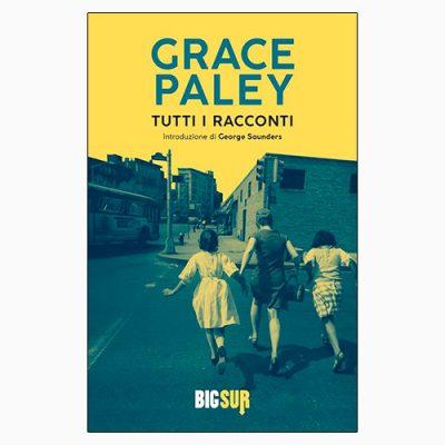 """La copertina di """"Tutti i racconti"""" di Grace Paley, pubblicato da Edizioni Sur"""