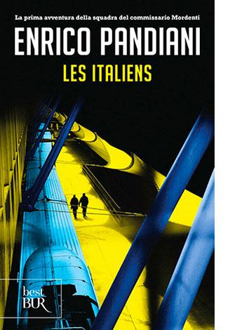 """La copertina de """"Les Italiens"""" di Enrico Pandiani (Rizzoli)"""