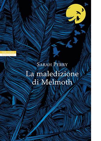 """La copertina de """"La maledizione di Melmoth"""" di Sarah Perry (Neri Pozza)"""