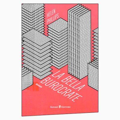 """La copertina de """"La bella burocrate"""", libro scritto da Helen Phillips e pubblicato da Safarà Editore"""