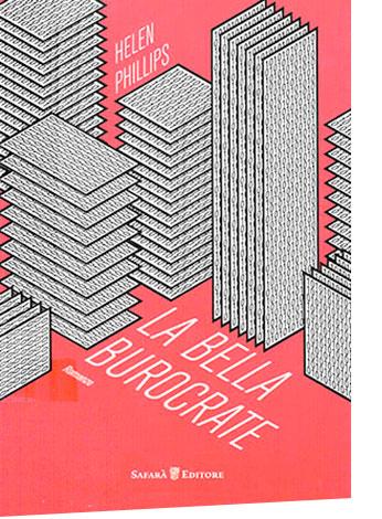 """La copertina de """"La bella burocrate"""" di Helen Phillips (Safarà Editore)"""