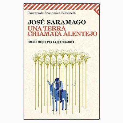 """La copertina di """"Una terra chiamata Alentejo"""", libro scritto da José Saramago e pubblicato da Feltrinelli"""
