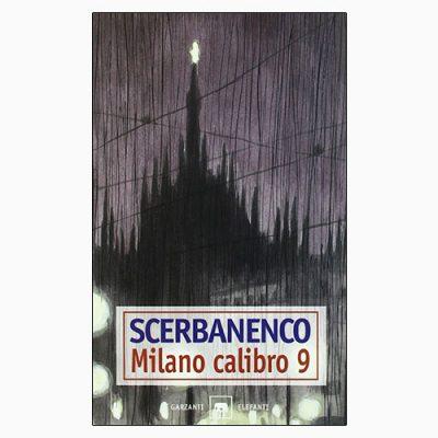 """La copertina di """"Milano calibro 9"""", libro scritto da Scerbanenco e pubblicato Garzanti"""