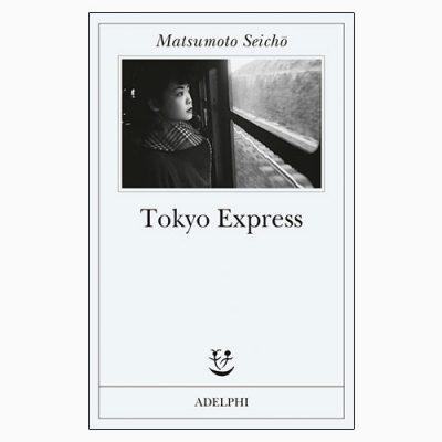 """La copertina di """"Tokyo Express"""", libro scritto da Matsumoto Seichō e pubblicato da Adelphi"""