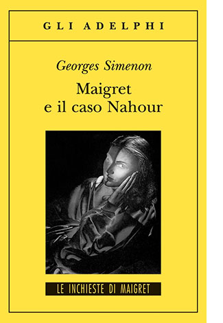 """La copertina de """"Maigret e il caso Nahour"""" di Georges Simenon (Adelphi)"""